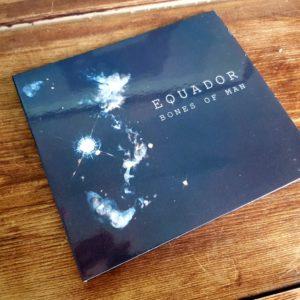 Equador – Bones Of Man